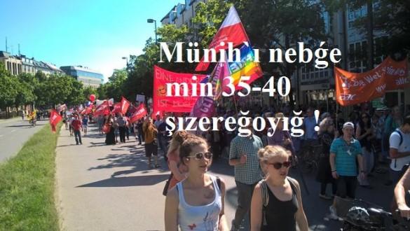 Münih`ı nebǵe min  35-40 şızereğoyığ !